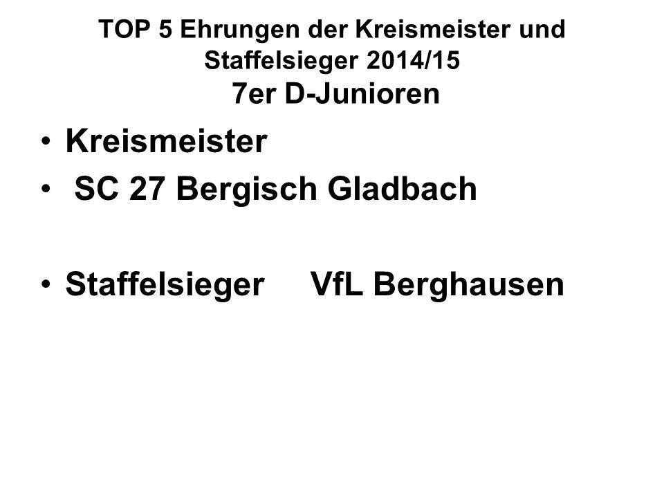 Staffelsieger VfL Berghausen