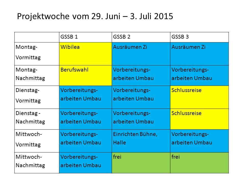 Projektwoche vom 29. Juni – 3. Juli 2015