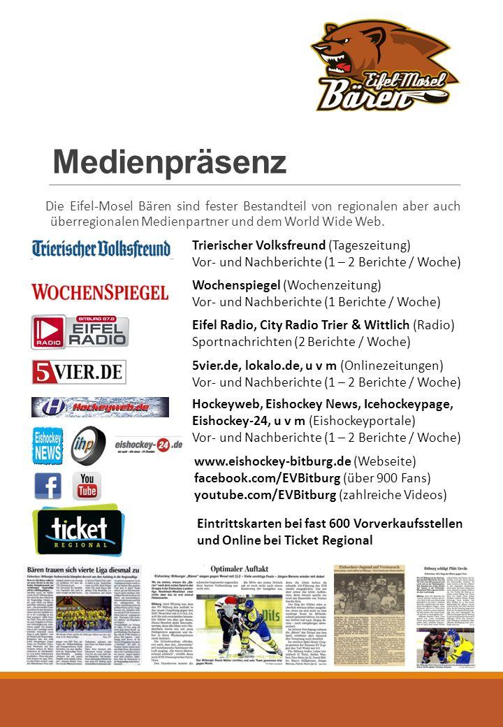 Medienpräsenz Die Eifel-Mosel Bären sind fester Bestandteil von regionalen aber auch überregionalen Medienpartner und dem World Wide Web.
