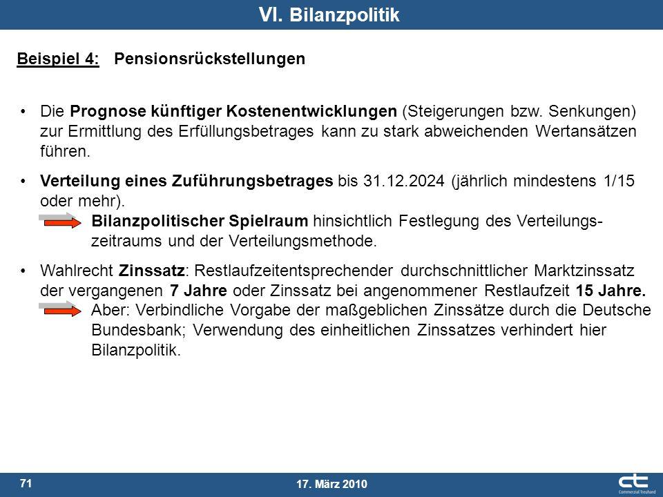 VI. Bilanzpolitik Beispiel 4: Pensionsrückstellungen