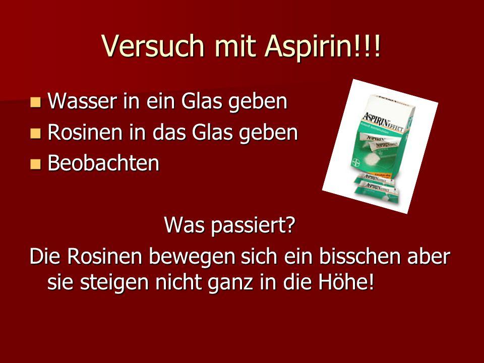 Versuch mit Aspirin!!! Wasser in ein Glas geben