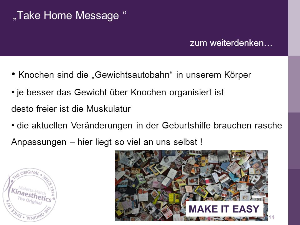"""Take Home Message zum weiterdenken…"