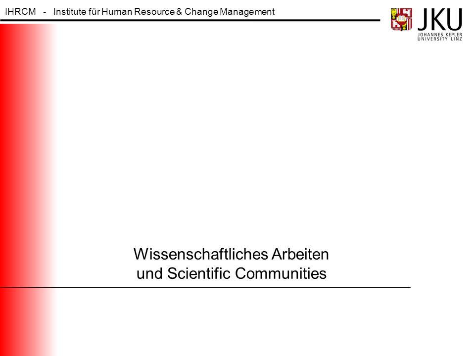 Wissenschaftliches Arbeiten und Scientific Communities