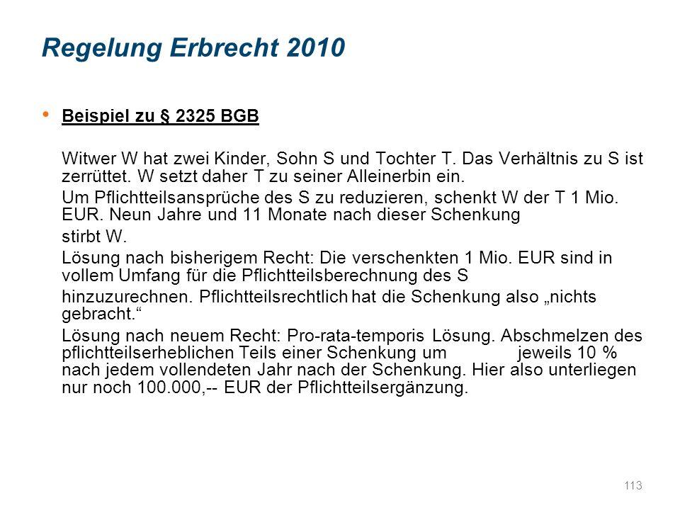 Regelung Erbrecht 2010 Beispiel zu § 2325 BGB