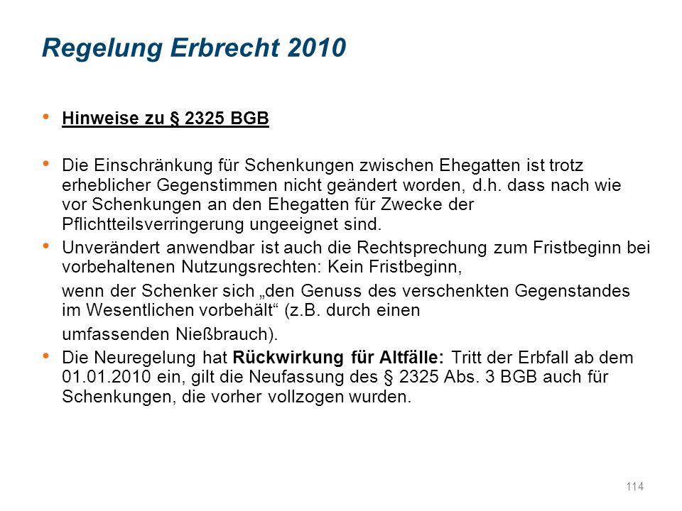 Regelung Erbrecht 2010 Hinweise zu § 2325 BGB