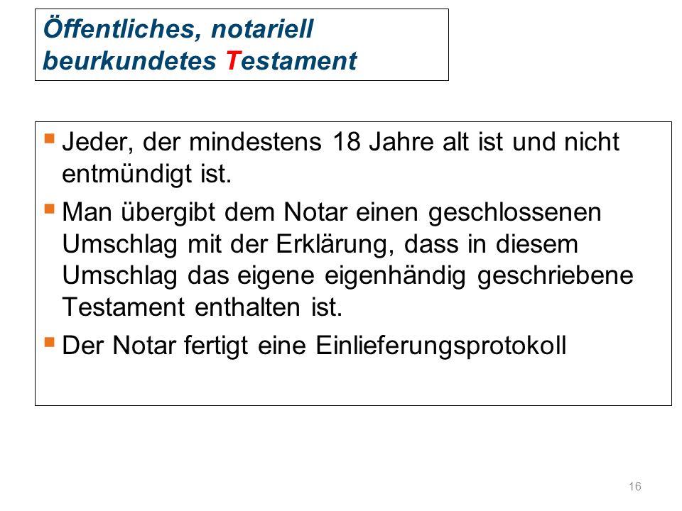 Öffentliches, notariell beurkundetes Testament