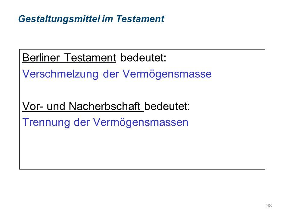Gestaltungsmittel im Testament