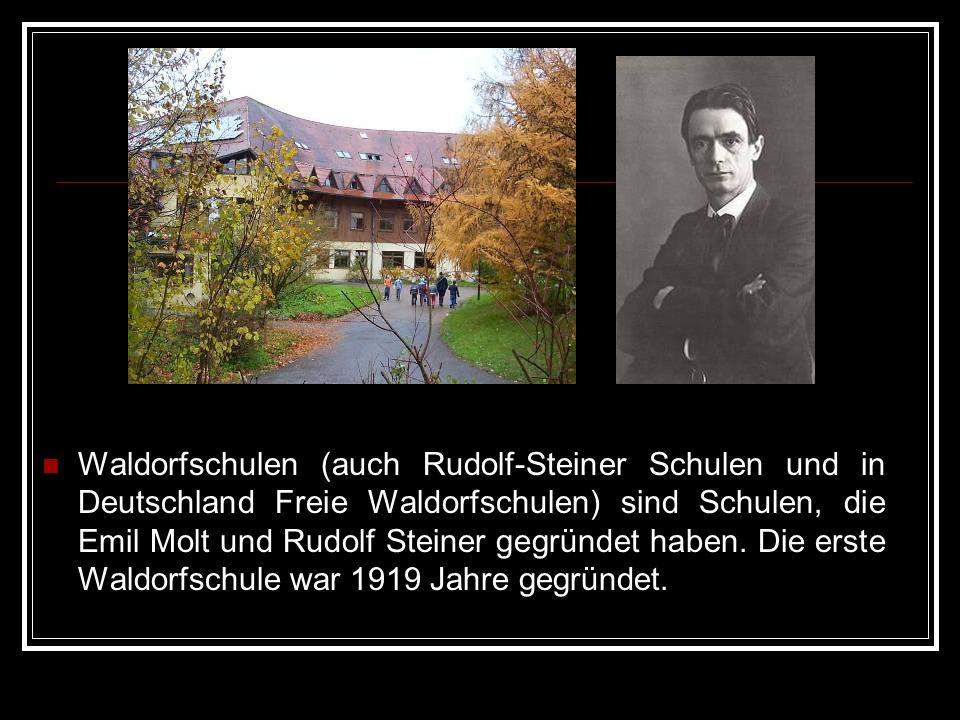 Waldorfschulen (auch Rudolf-Steiner Schulen und in Deutschland Freie Waldorfschulen) sind Schulen, die Emil Molt und Rudolf Steiner gegründet haben.