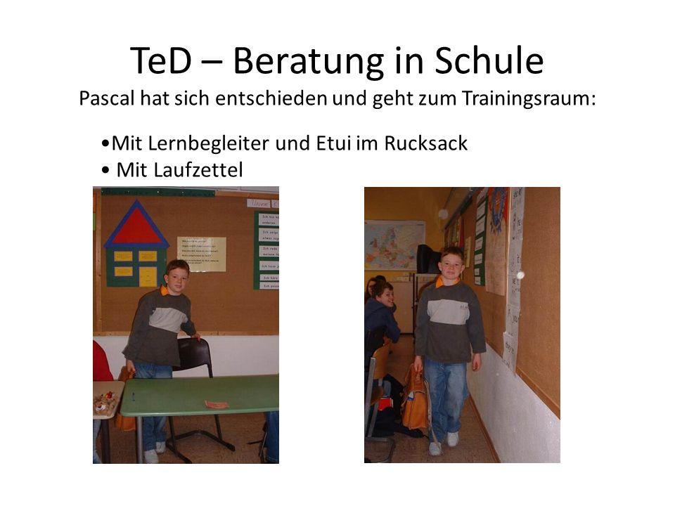 TeD – Beratung in Schule Pascal hat sich entschieden und geht zum Trainingsraum: