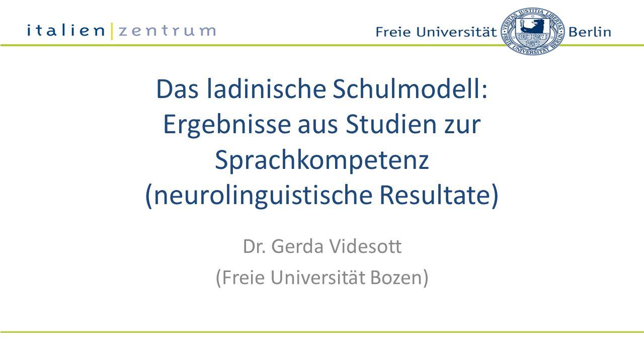 Dr. Gerda Videsott (Freie Universität Bozen)
