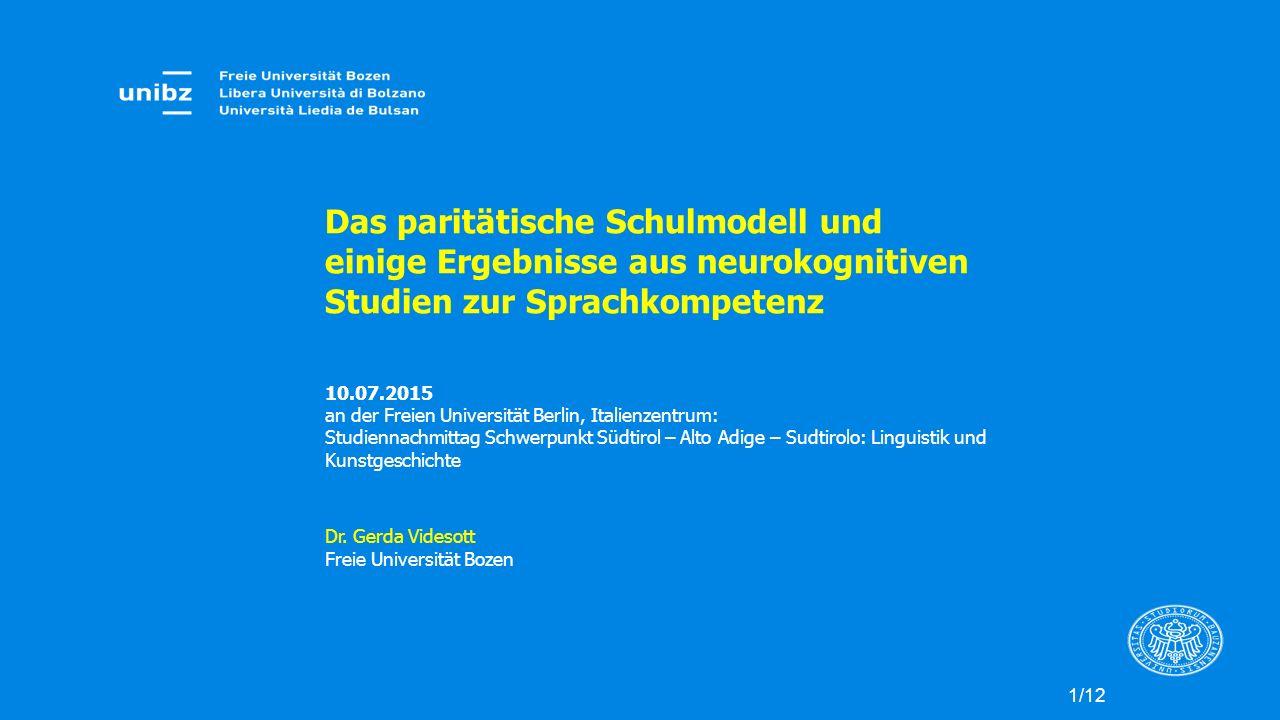 Das paritätische Schulmodell und einige Ergebnisse aus neurokognitiven Studien zur Sprachkompetenz