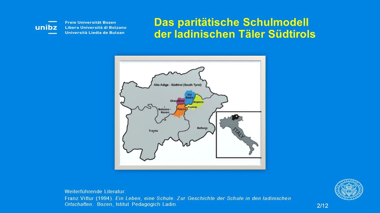 Das paritätische Schulmodell der ladinischen Täler Südtirols