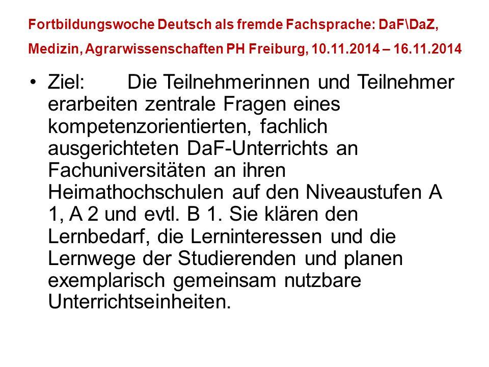 Fortbildungswoche Deutsch als fremde Fachsprache: DaF\DaZ, Medizin, Agrarwissenschaften PH Freiburg, 10.11.2014 – 16.11.2014