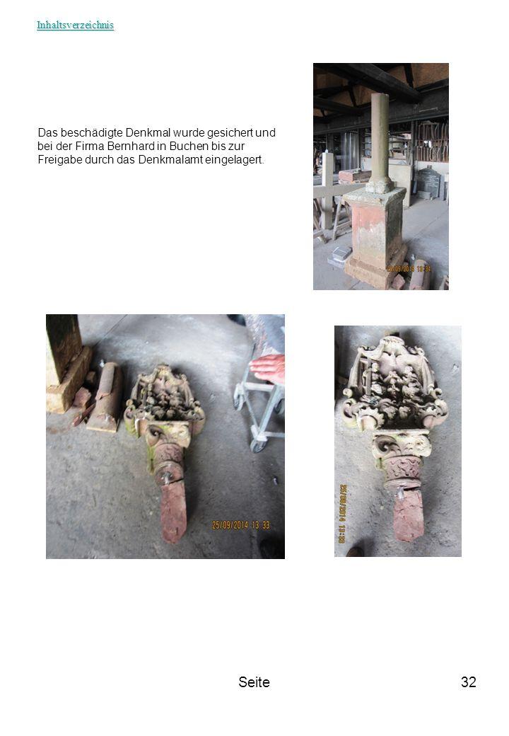 Inhaltsverzeichnis Das beschädigte Denkmal wurde gesichert und bei der Firma Bernhard in Buchen bis zur Freigabe durch das Denkmalamt eingelagert.