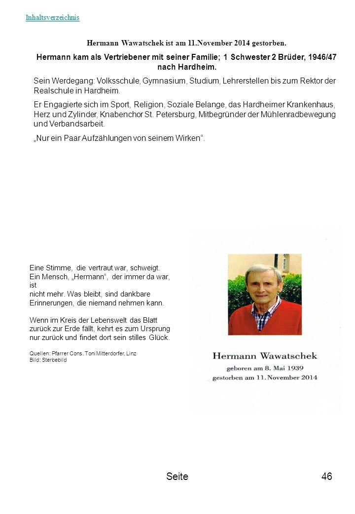 Hermann Wawatschek ist am 11.November 2014 gestorben.