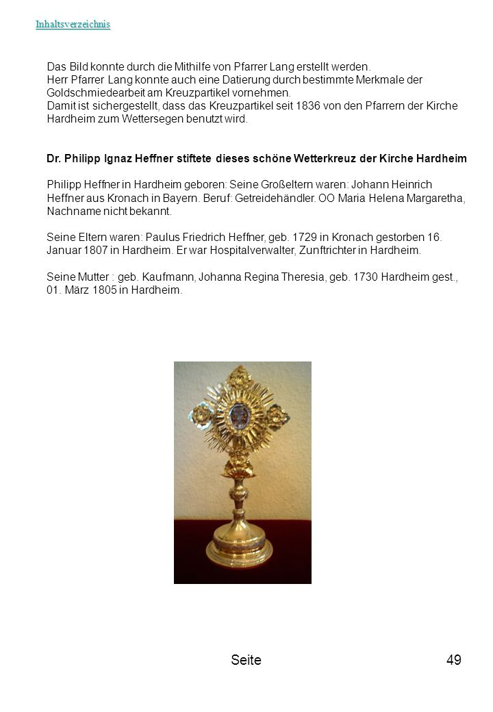 Inhaltsverzeichnis Das Bild konnte durch die Mithilfe von Pfarrer Lang erstellt werden.