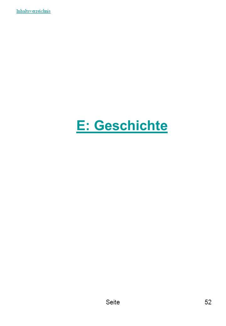 Inhaltsverzeichnis E: Geschichte Seite