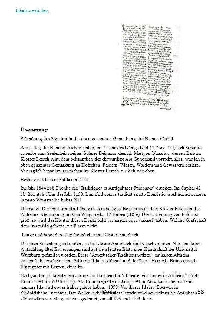Inhaltsverzeichnis Übersetzung: Schenkung des Sigedrut in der oben genannten Gemarkung. Im Namen Christi.