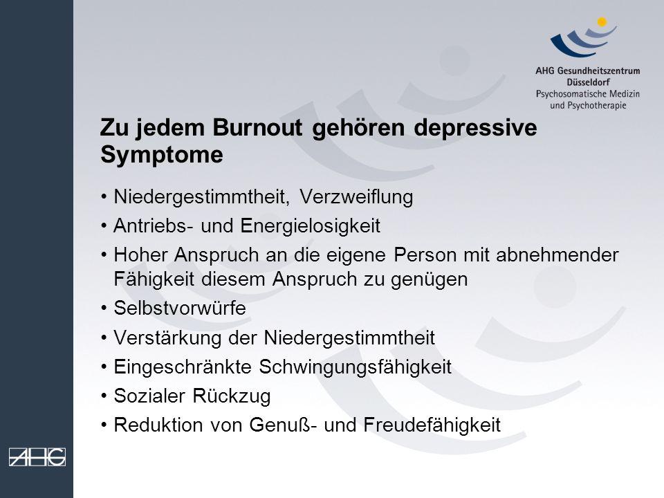 Zu jedem Burnout gehören depressive Symptome