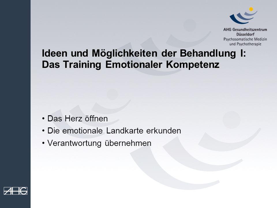Ideen und Möglichkeiten der Behandlung I: Das Training Emotionaler Kompetenz