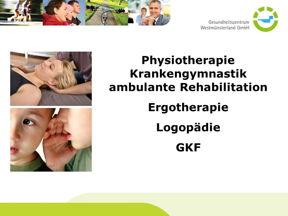 Physiotherapie Krankengymnastik ambulante Rehabilitation