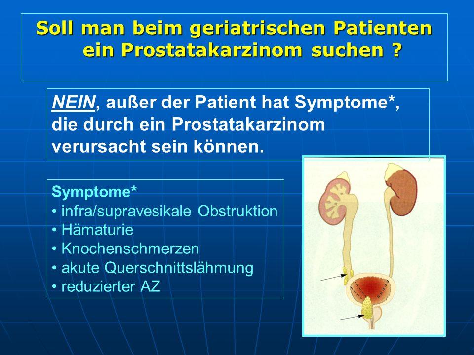 Soll man beim geriatrischen Patienten ein Prostatakarzinom suchen