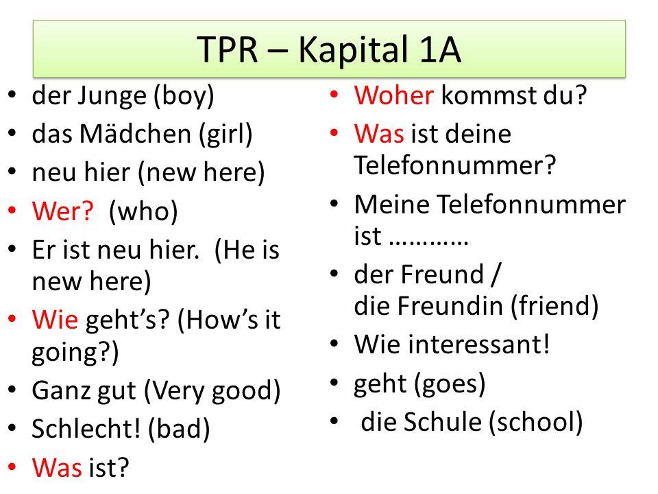 TPR – Kapital 1A der Junge (boy) Woher kommst du das Mädchen (girl)
