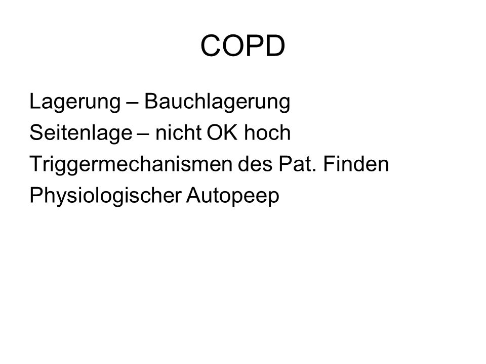 COPD Lagerung – Bauchlagerung Seitenlage – nicht OK hoch
