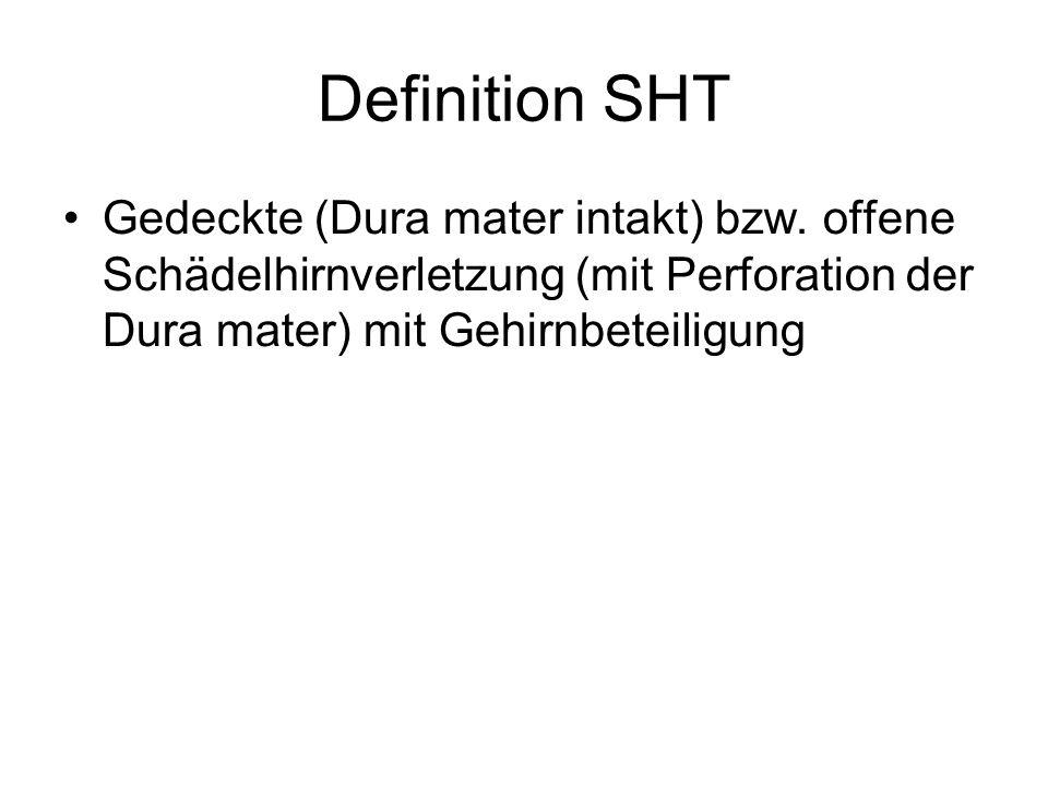 Definition SHT Gedeckte (Dura mater intakt) bzw.
