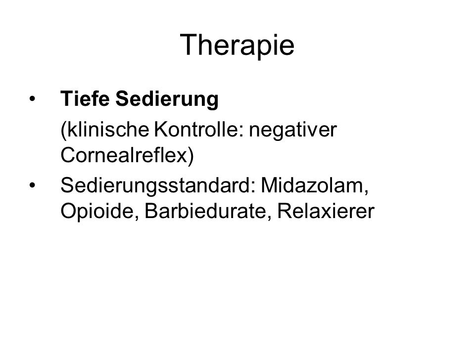 Therapie Tiefe Sedierung