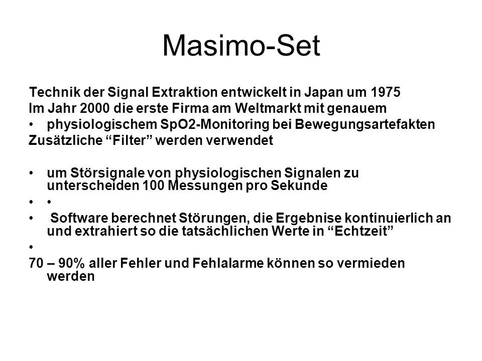 Masimo-Set Technik der Signal Extraktion entwickelt in Japan um 1975