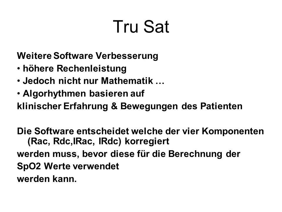 Tru Sat Weitere Software Verbesserung • höhere Rechenleistung