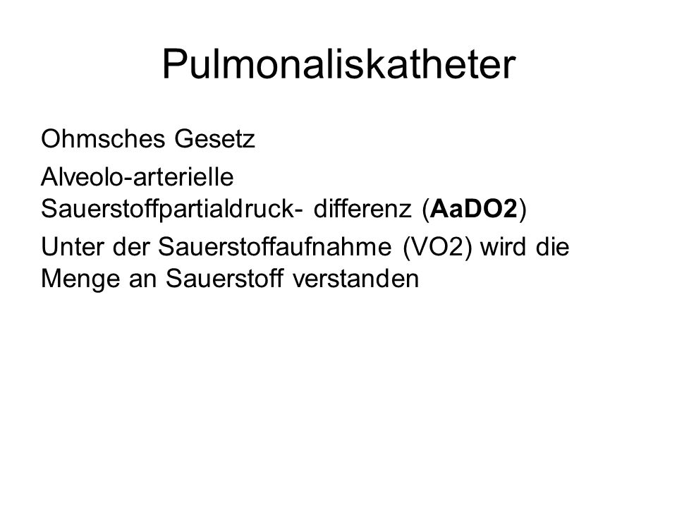 Pulmonaliskatheter Ohmsches Gesetz