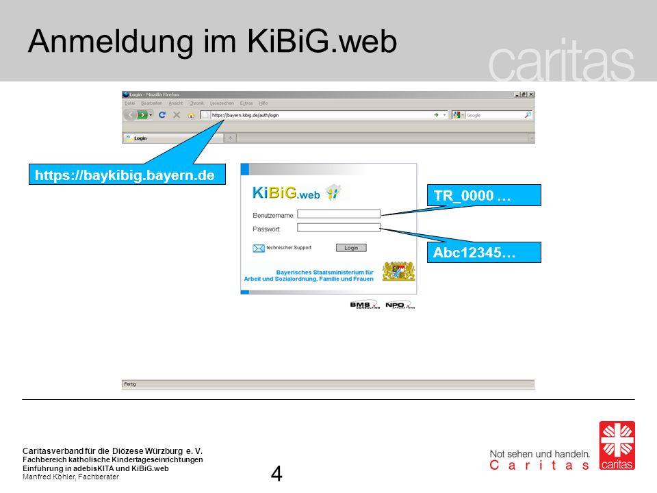 Anmeldung im KiBiG.web 4 https://baykibig.bayern.de TR_0000 …