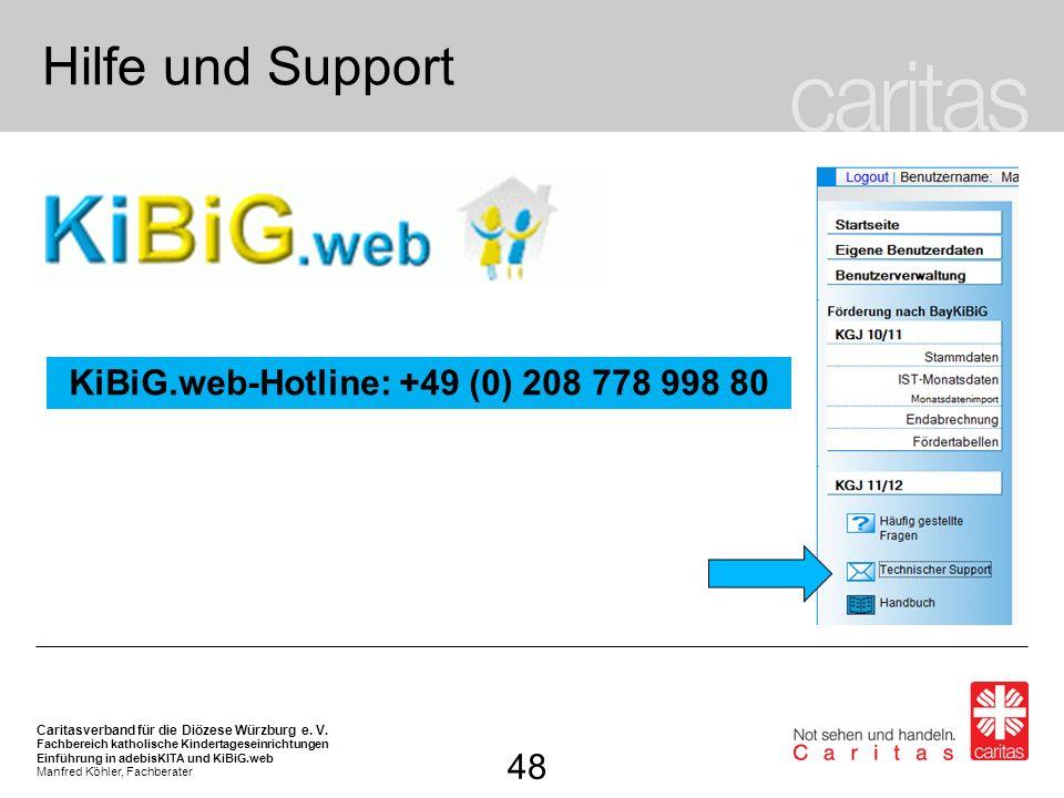 KiBiG.web-Hotline: +49 (0) 208 778 998 80