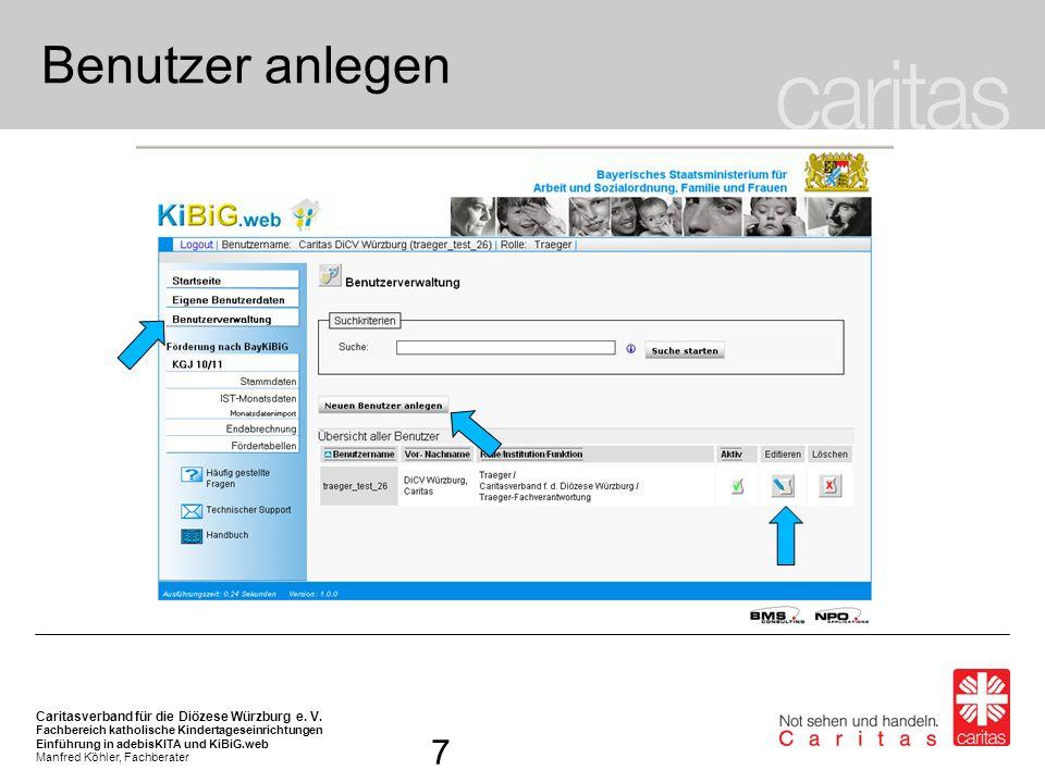 """Benutzer anlegen Unter """"Benutzerverwaltung kann ein neuer Benutzer angelegt werden."""