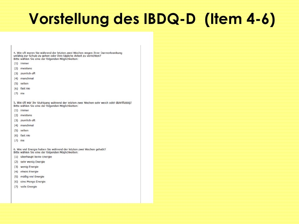 Vorstellung des IBDQ-D (Item 4-6)