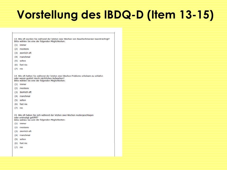 Vorstellung des IBDQ-D (Item 13-15)