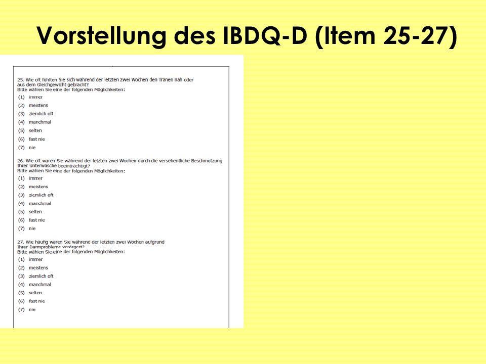 Vorstellung des IBDQ-D (Item 25-27)