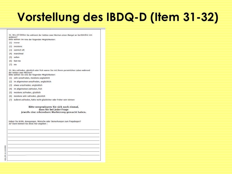 Vorstellung des IBDQ-D (Item 31-32)