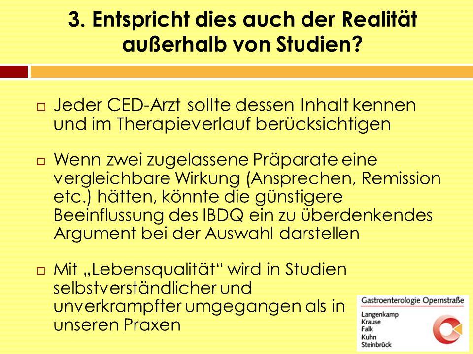 3. Entspricht dies auch der Realität außerhalb von Studien