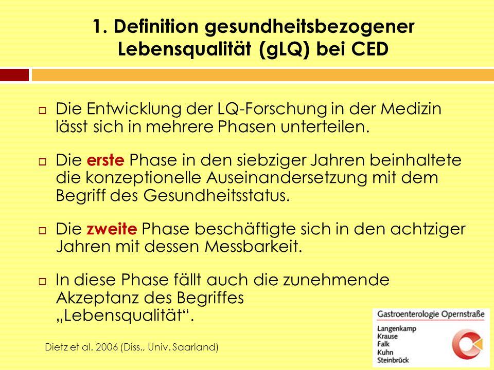 1. Definition gesundheitsbezogener Lebensqualität (gLQ) bei CED