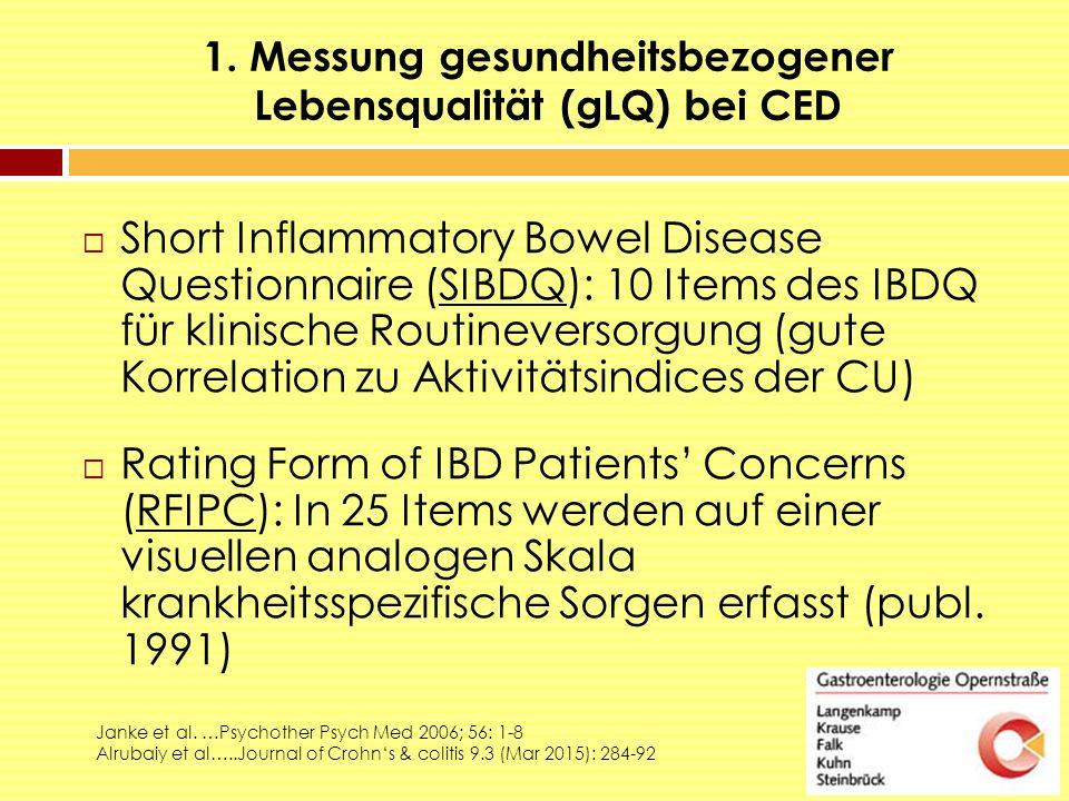 1. Messung gesundheitsbezogener Lebensqualität (gLQ) bei CED