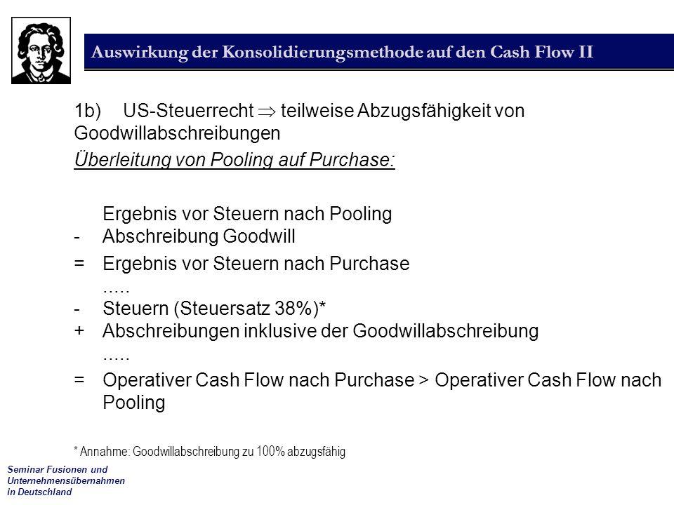 Auswirkung der Konsolidierungsmethode auf den Cash Flow II