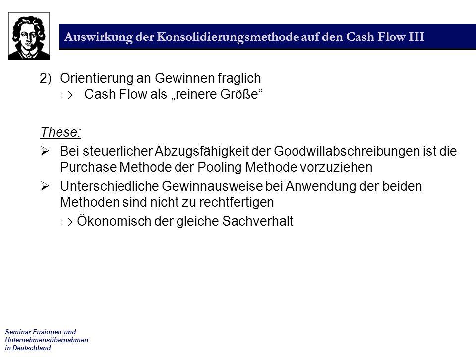 Auswirkung der Konsolidierungsmethode auf den Cash Flow III