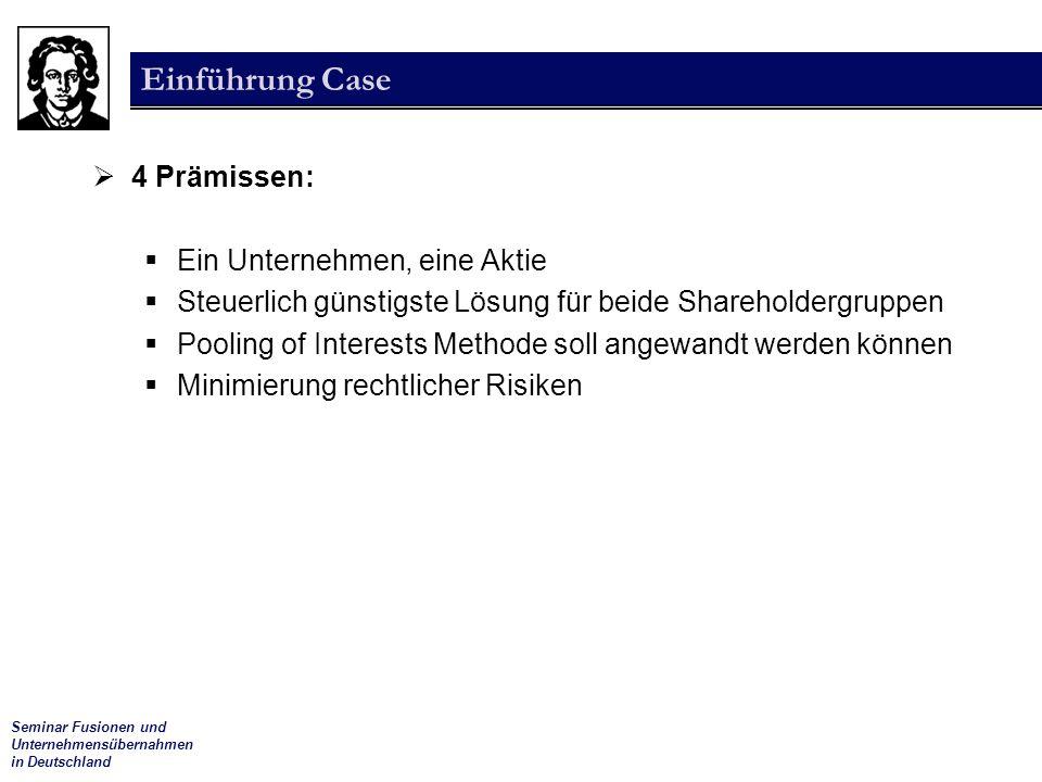 Einführung Case 4 Prämissen: Ein Unternehmen, eine Aktie