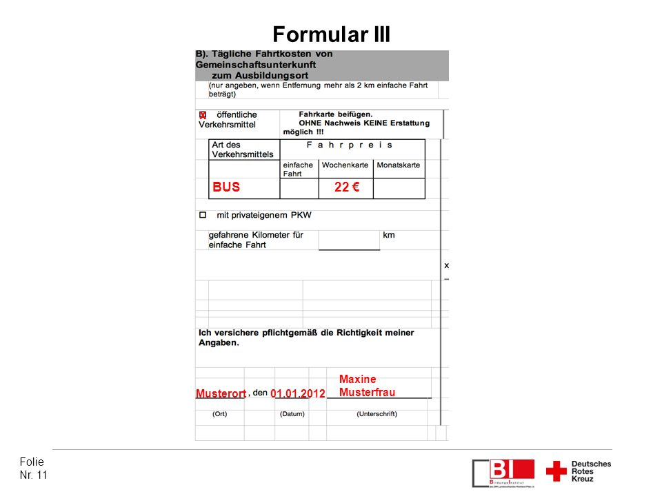 Formular III x. BUS. 22 € Maxine Musterfrau. Musterort.