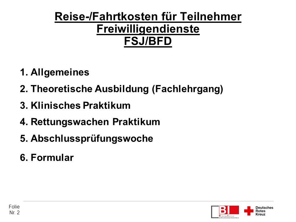 Reise-/Fahrtkosten für Teilnehmer Freiwilligendienste FSJ/BFD