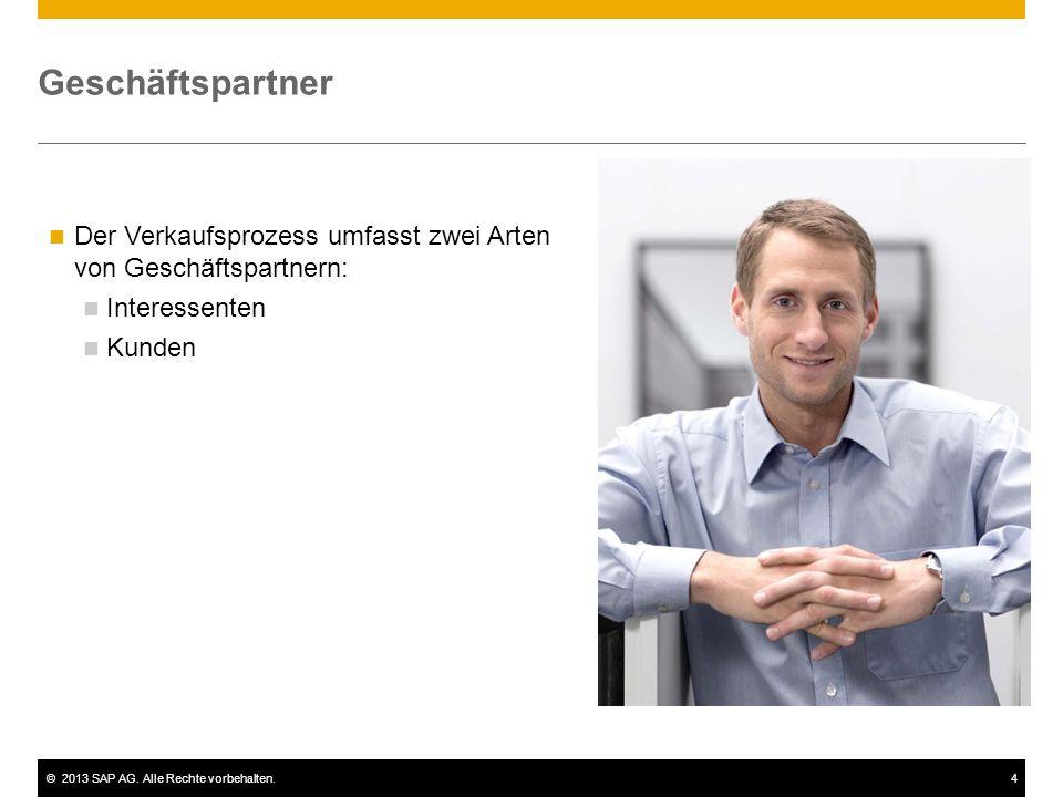 Geschäftspartner Der Verkaufsprozess umfasst zwei Arten von Geschäftspartnern: Interessenten. Kunden.