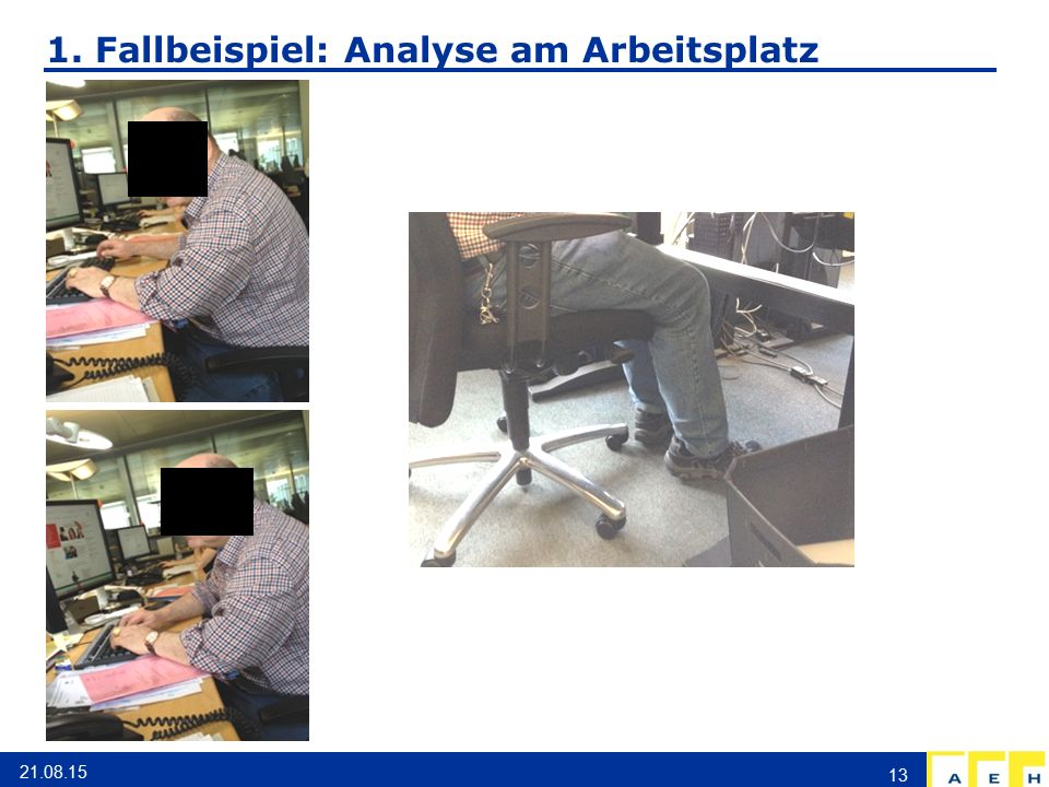 1. Fallbeispiel: Analyse am Arbeitsplatz